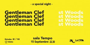 GENTLEMAN CLEF + ST WOODS @ Tempo Club | Madrid | Comunidad de Madrid | Spain