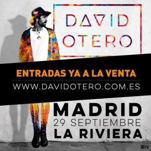 DAVID OTERO @ La Riviera | Madrid | Comunidad de Madrid | Spain