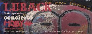 LUBACK @ Moby Dick Club | Madrid | Comunidad de Madrid | Spain
