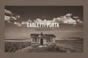 """CARLETTI PORTA PRESENTA """"CABALLERO"""""""