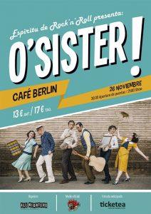 O'SISTER @ Café Berlín   Madrid   Comunidad de Madrid   Spain