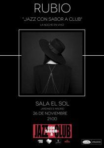 Rubio en la Sala El Sol. Jazz con sabor a club. @ El Sol