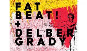 FATBEAT! + DELBER GRADY @ Teatro Arlequín   Madrid   Comunidad de Madrid   Spain