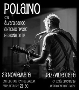 POLAINO @ Jazzville   Madrid   Comunidad de Madrid   Spain