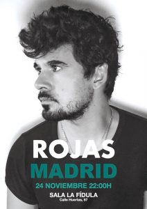 ROJAS @ La Fídula | Madrid | Comunidad de Madrid | Spain