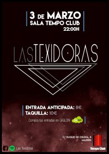 LAS TEXIDORAS @ Tempo Club | Madrid | Comunidad de Madrid | Spain