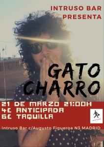 GATO CHARRO @ El Intruso | Madrid | Comunidad de Madrid | Spain