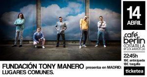 FUNDACIÓN TONY MANERO @ Café Berlín | Madrid | Comunidad de Madrid | Spain