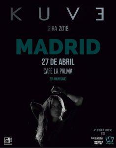 KUVE @ Café La Palma | Madrid | Comunidad de Madrid | Spain