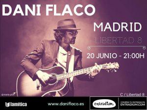 DANI FLACO @ Café Libertad 8 | Madrid | Comunidad de Madrid | Spain