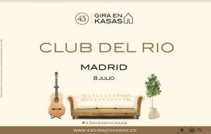 GIRA EN KASAS: CLUB DEL RÍO