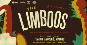 THE LIMBOOS @ Teatro Barceló | Madrid | Comunidad de Madrid | Spain