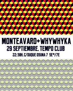 MONTEAVARO Y WHYWHYKA @ Tempo Club