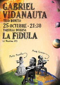 GABRIEL VIDANAUTA (CON MANU CLAVIJO Y MARTA MANSILLA) @ La Fídula Espectáculos