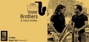 VISTEL BROTHERS & DAVID VIRELLES @ Boqui Jazz