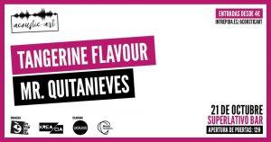 TANGERINE FLAVOUR Y MR QUITANIEVES @ Superlativo Bar