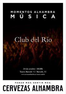 CLUB DEL RIO @ Teatro Barceló