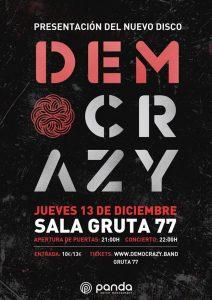 DEMOCRAZY @ Sala Gruta 77