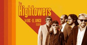 THE HIGHTOWERS @ El Junco Plaza