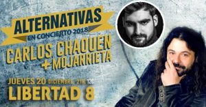 CARLOS CHAOUEN Y MOJARRIETA @ Libertad 8