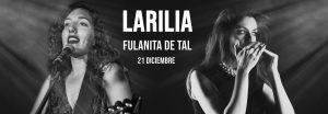 LARILIA @ Fulanita En Vivo
