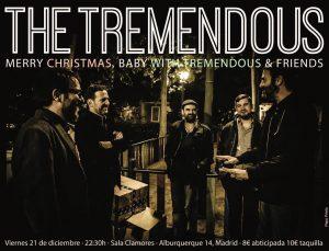 THE TREMENDOUS @ Sala CLAMORES