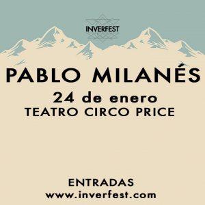 INVERFEST: PABLO MILANÉS @ TEATRO CIRCO PRICE