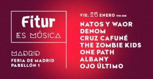 FITUR: NATOS Y WAOR, DENOM, CRUZ CAFUNÉ, THE ZOMBIE KIDS, ONE PATH, ALBANY y OJO ÚLTIMO. @  Ifema- Feria de Madrid