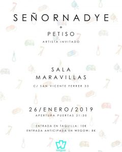 SEÑOR NADYE @ Maravillas Club