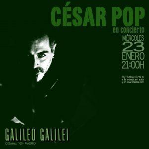 CÉSAR POP @ Galileo Galilei