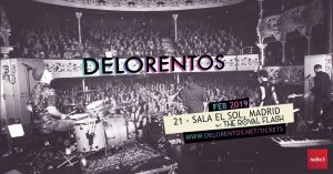 DELORENTOS + TRUE SURRENDER + THE ROYAL FLASH @ El Sol