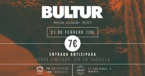 BULTUR + AGO @ Sala Siroco