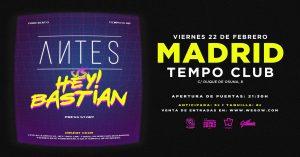 ANTES + HEY!BASTIAN @ Tempo Club