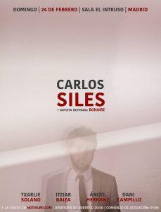 CARLOS SILES + BONAIRE @ El Intruso
